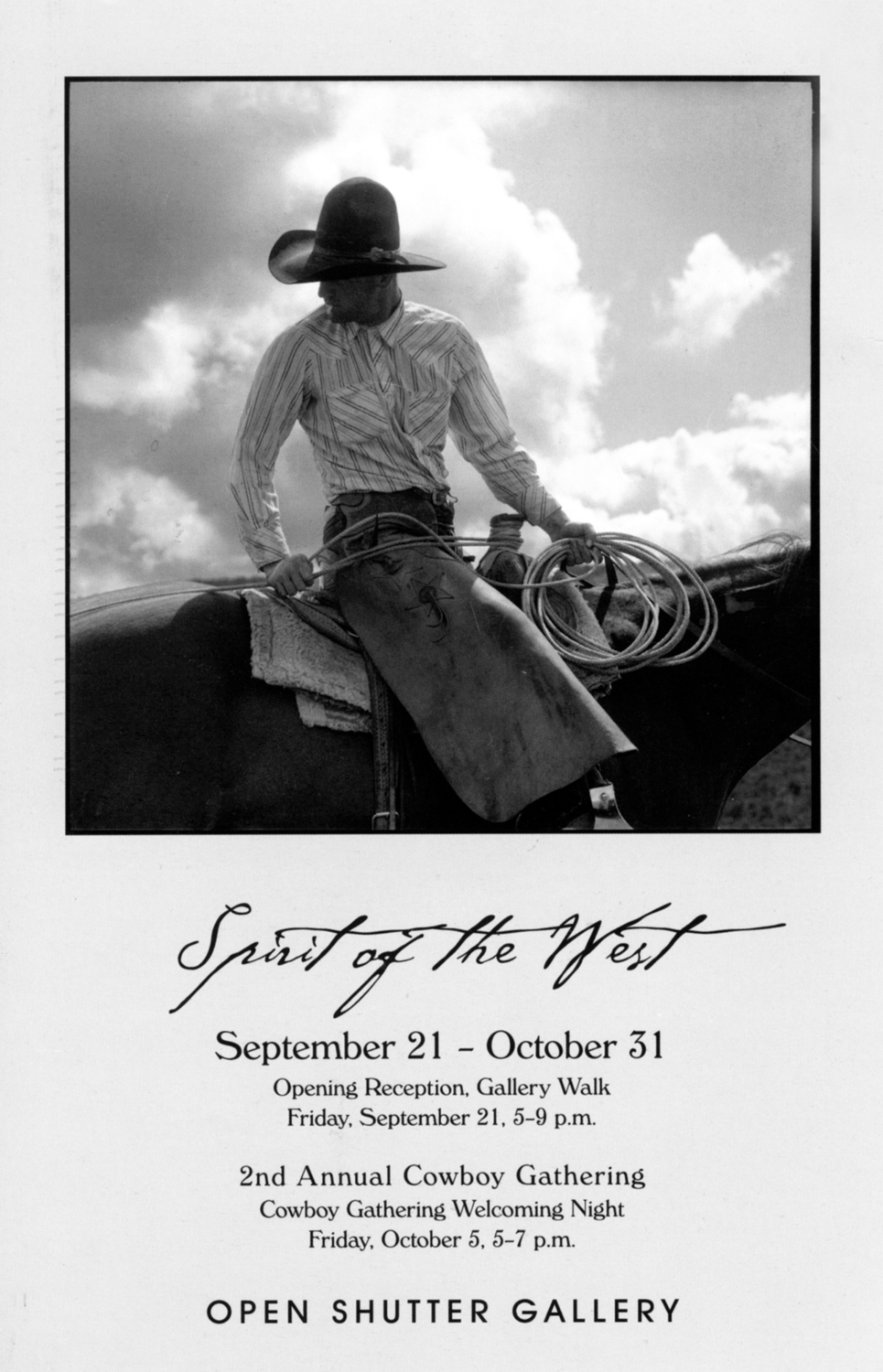 Spirit of The West  - Open Shutter  Gallery,   Durango,  Colorado - 2007